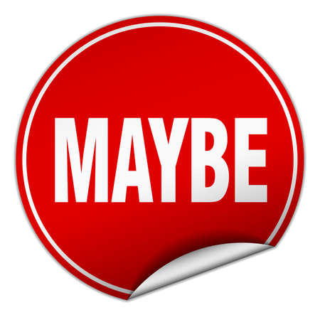 maybe: maybe round red sticker isolated on white Illustration