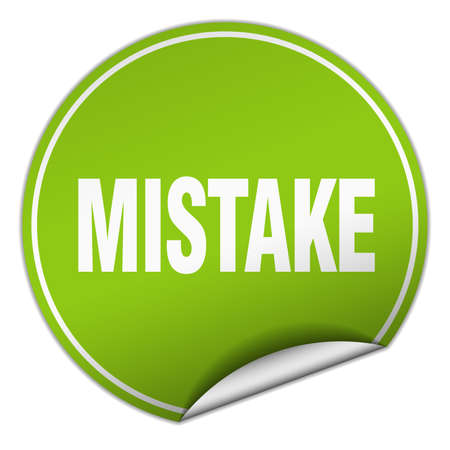 mistake: mistake round green sticker isolated on white