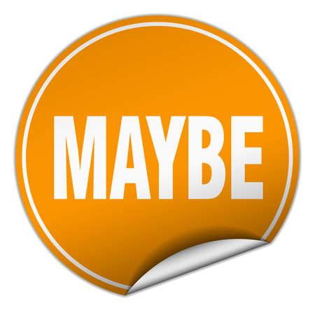 maybe: maybe round orange sticker isolated on white