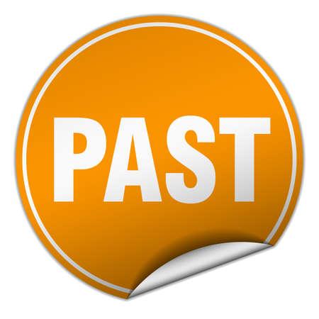 passado: past round orange sticker isolated on white