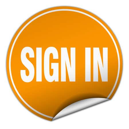 sign in: Zeichen in Runde orange Aufkleber auf wei� Illustration