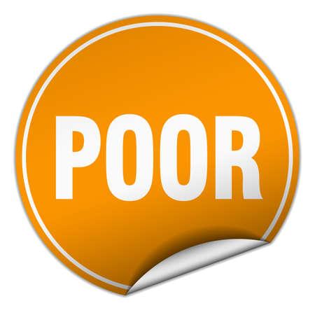 poor: poor round orange sticker isolated on white