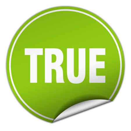 true: true round green sticker isolated on white Illustration