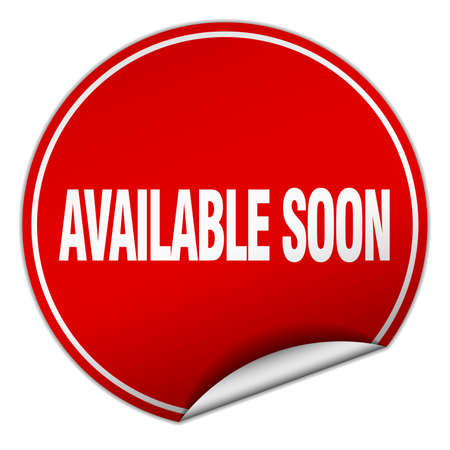available: available soon round red sticker isolated on white