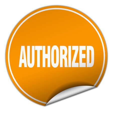 authorized: authorized round orange sticker isolated on white Illustration
