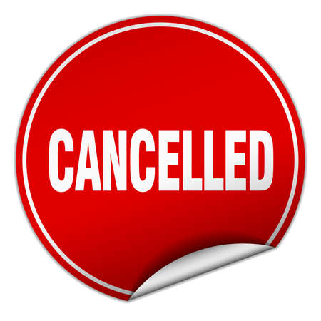 cancelled: cancelled round red sticker isolated on white