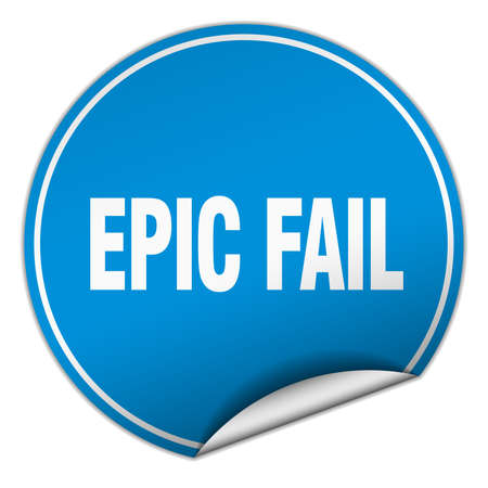 epic: epic fail round blue sticker isolated on white