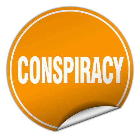 conspiracy: conspiracy round orange sticker isolated on white