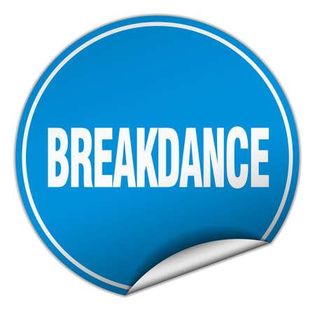 breakdance: breakdance round blue sticker isolated on white Illustration
