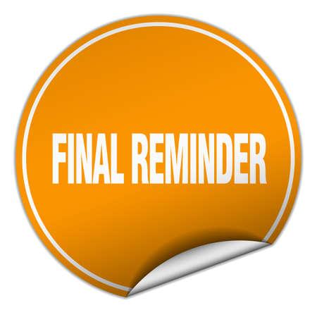 final: final reminder round orange sticker isolated on white