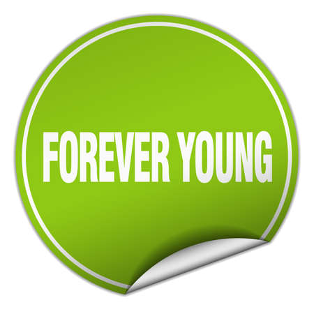 forever: forever young round green sticker isolated on white Illustration