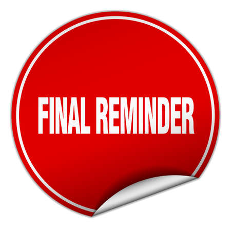 final reminder round red sticker isolated on white Illustration