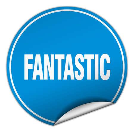 fantastic: fantastic round blue sticker isolated on white