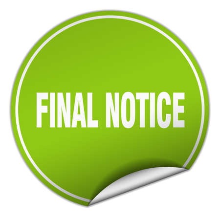 final: final notice round green sticker isolated on white