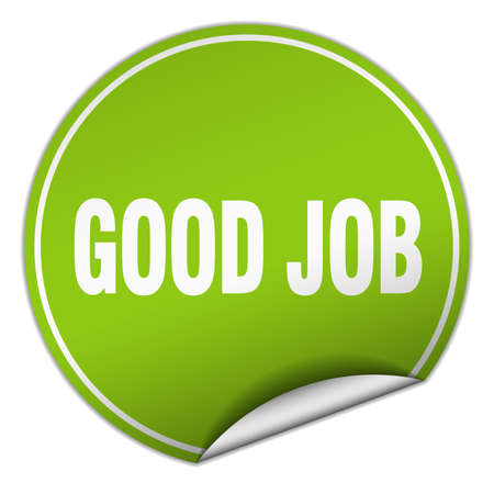 good job: good job round green sticker isolated on white