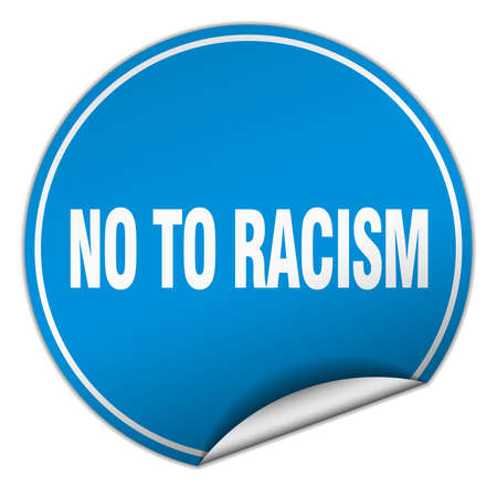 racismo: no al racismo redonda azul etiqueta aislado en blanco Vectores