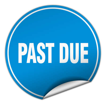 past due: past due round blue sticker isolated on white
