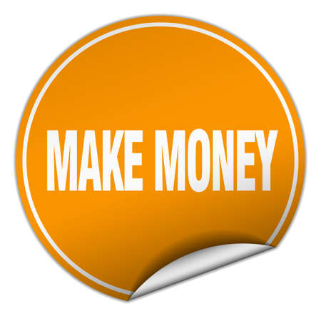 make money: make money round orange sticker isolated on white