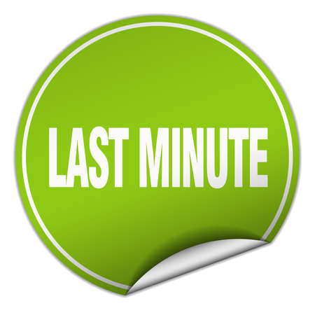 last minute: last minute round green sticker isolated on white