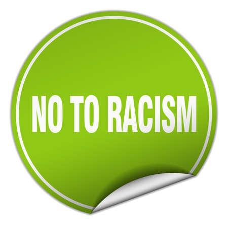 racismo: no al racismo etiqueta redonda verde aislado en blanco