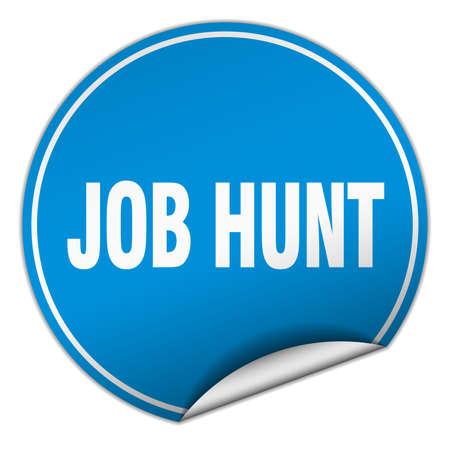 job hunt: job hunt round blue sticker isolated on white Illustration
