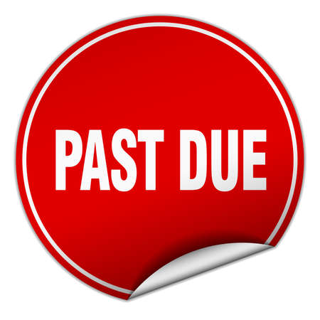 past: past due round red sticker isolated on white