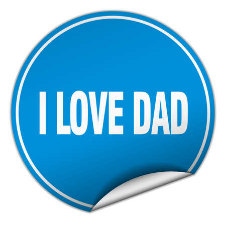 i love dad round blue sticker isolated on white