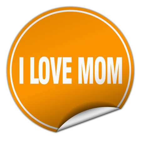 love mom: i love mom round orange sticker isolated on white