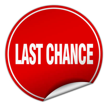 chance: last chance round red sticker isolated on white