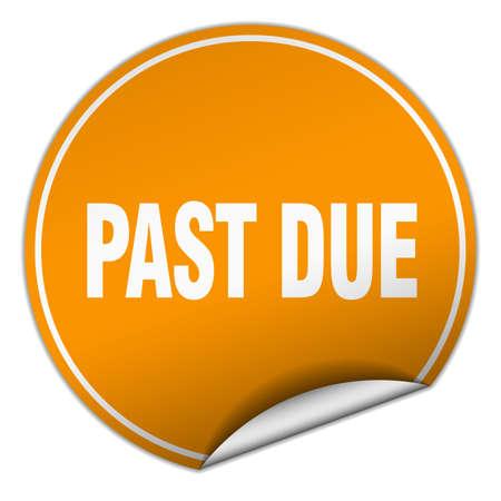 due: past due round orange sticker isolated on white