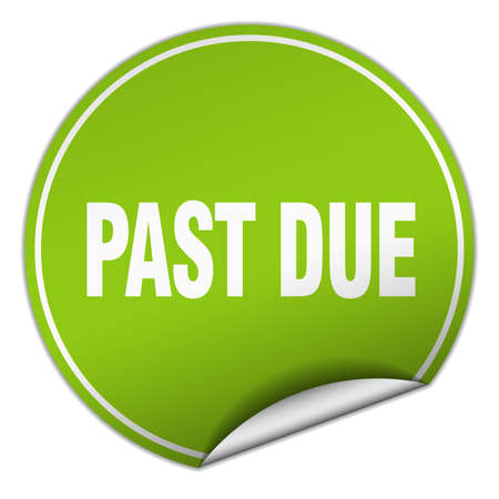 due: past due round green sticker isolated on white Illustration