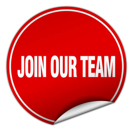 join our team: join our team round red sticker isolated on white