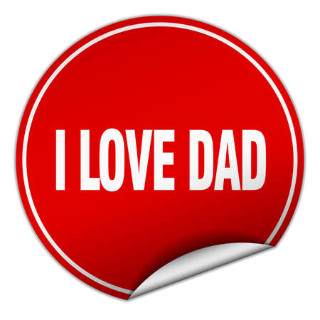 i love dad round red sticker isolated on white