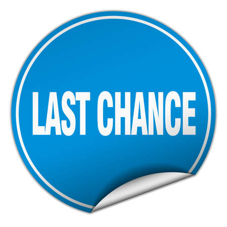 last chance: last chance round blue sticker isolated on white