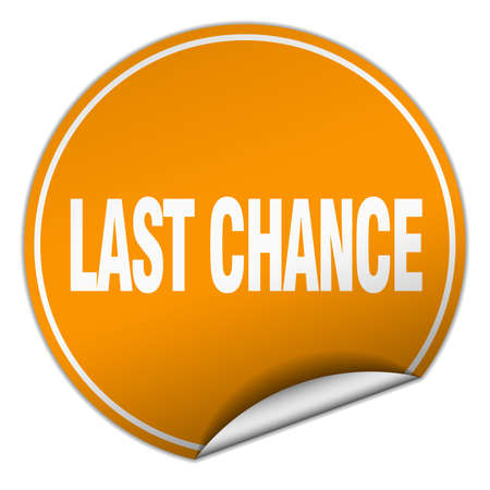 chance: last chance round orange sticker isolated on white