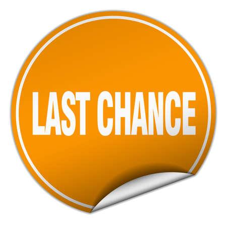 last chance: last chance round orange sticker isolated on white