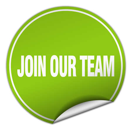 join our team: join our team round green sticker isolated on white