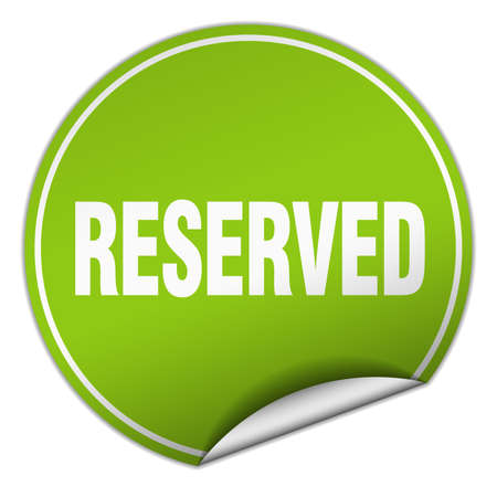 r�serv�: reserved round green sticker isolated on white