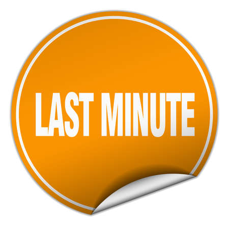 last minute: last minute round orange sticker isolated on white Illustration