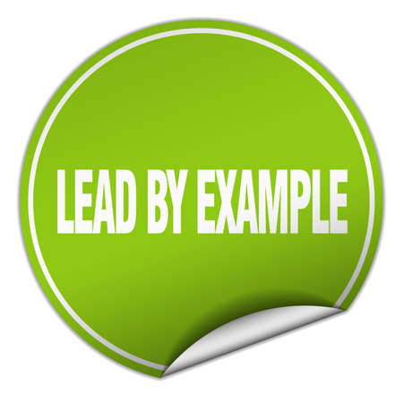 example: lead by example round green sticker isolated on white
