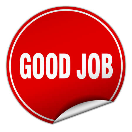 good job: good job round red sticker isolated on white