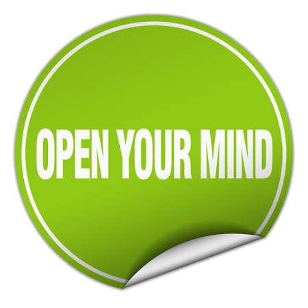 abrir su mente ronda etiqueta verde aislado en blanco Ilustración de vector