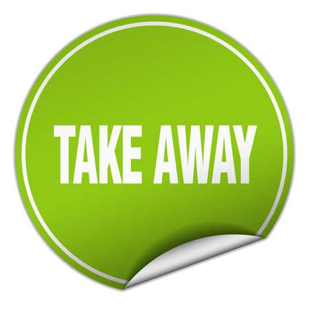 take away: take away round green sticker isolated on white