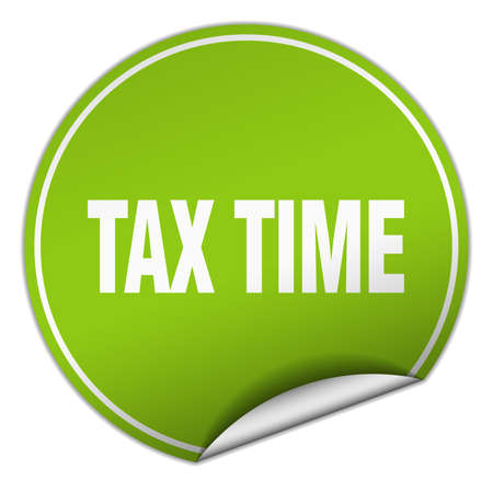 tax time: tax time round green sticker isolated on white
