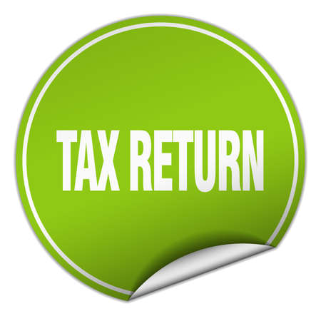 tax return: tax return round green sticker isolated on white