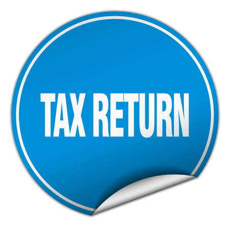 tax return: tax return round blue sticker isolated on white