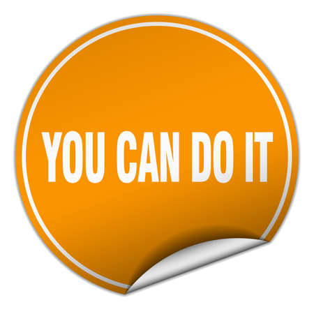 you can do it: you can do it round orange sticker isolated on white Illustration