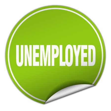 jobless: unemployed round green sticker isolated on white Illustration
