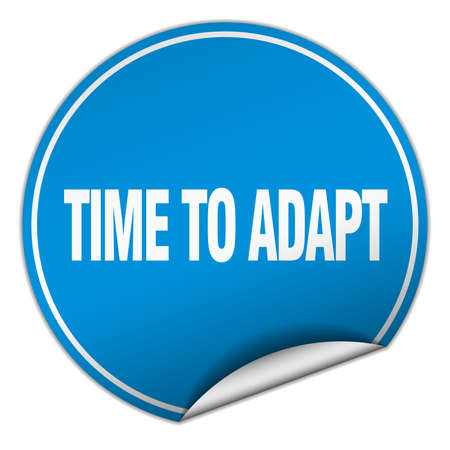 adapt: time to adapt round blue sticker isolated on white Illustration