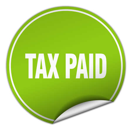 paid: tax paid round green sticker isolated on white